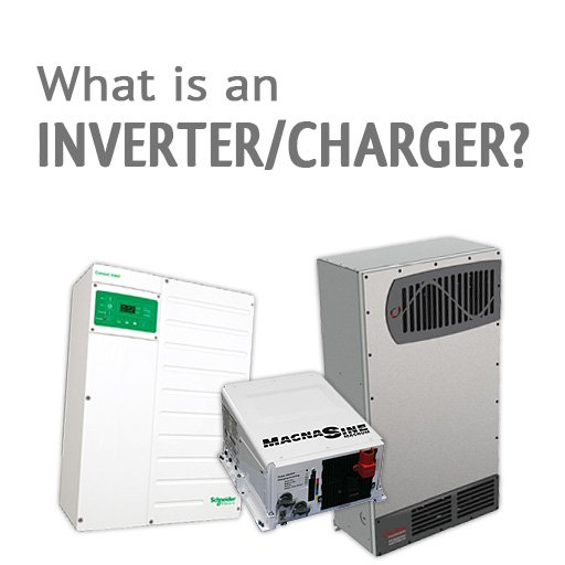 What is an inverter/charger?