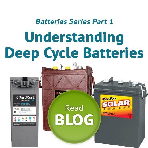 Deep Cycle Batteries Part 1