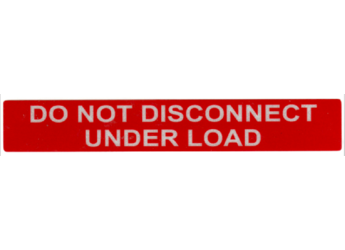 NEC 2014 Compliant Label: Do Not Disconnect Under Load