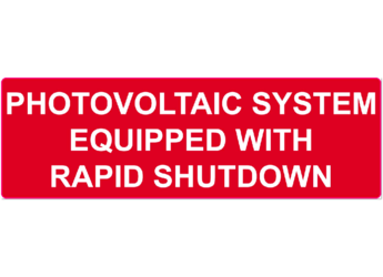 NEC 2014 Compliant Label: Photovoltaic System Equipped With Rapid Shutdown
