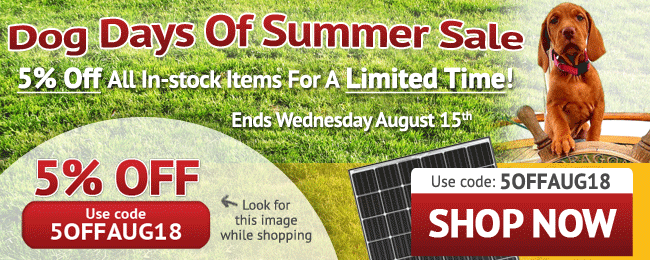 Dog Days Of Summer Sale! 5% Off All In-stock Items for a Limited Time! Use coupon code: 5OFFAUG18. Ends Wednesday August 15, 2018. Look for image while shopping. SHOP NOW >>